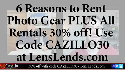 6 Reasons to Rent Photo Gear & Special Guest from LensLends.com
