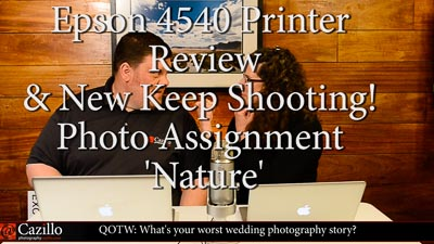 New Photo Assignment Nature & Epson 4540 Printer Review