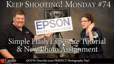 Simple Flash Exposure Tutorial & New Photo Assignment