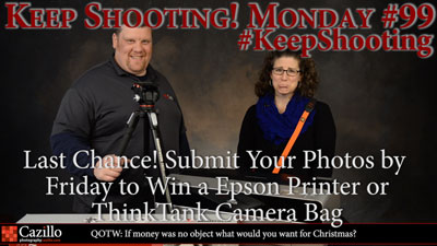 Last Chance! Submit Your Photos by Friday to Win a Epson Printer or ThinkTank Camera Bag