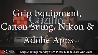 Grip Equipment, Canon Suing, Nikon & Adobe Apps