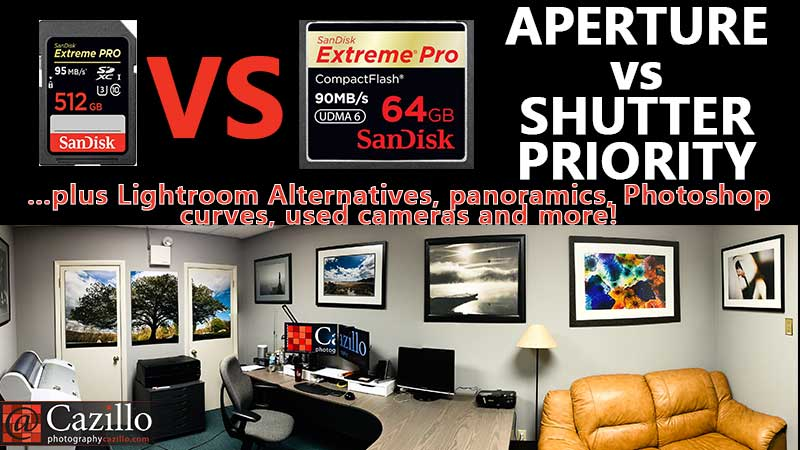 What do you think? CF vs SD Cards? Aperture vs Shutter Priority?