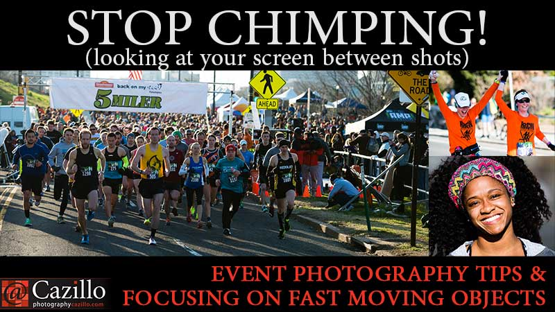 STOP CHIMPING! Event Photography Tips & Focusing on Fast Moving Objects