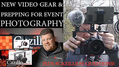 DSLR Video Gear, Prepping for Event Photography & More!