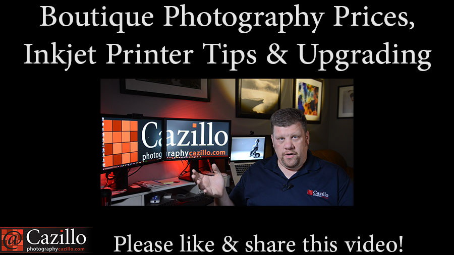 Boutique Photography Prices, Inkjet Printer Tips & Upgrading